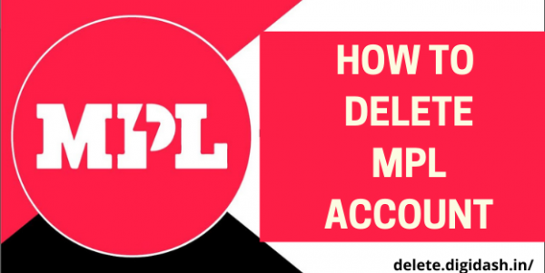 How To Delete MPL Account?
