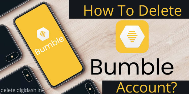 How To Delete Bumble Account?