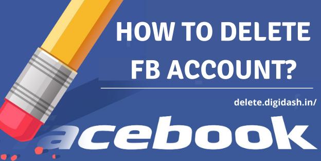 How To Delete FB Account?