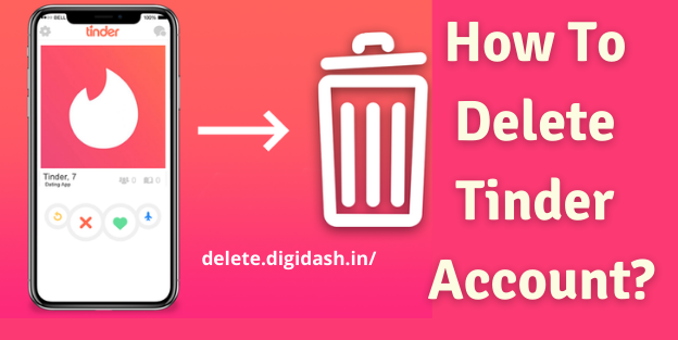 How To Delete Tinder Account?
