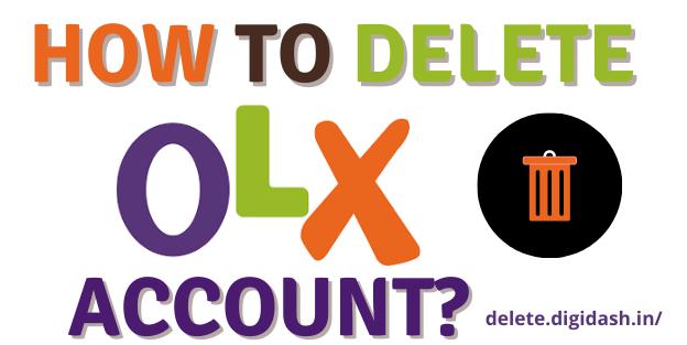 How To Delete OLX Account?