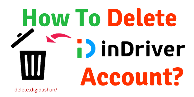 How To Delete inDriver Account?