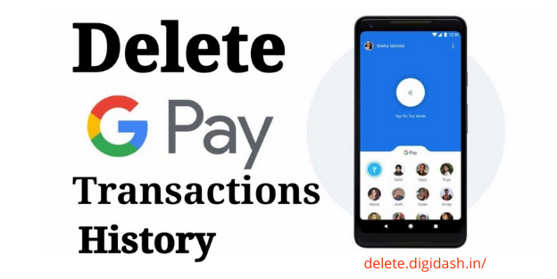 How To Delete Gpay Transaction History?