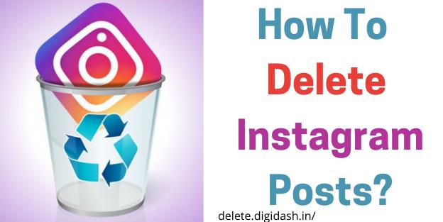 How To Delete Instagram Posts?