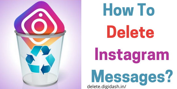 How To Delete Instagram Messages?