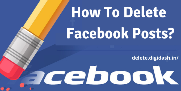 How To Delete Facebook Posts?