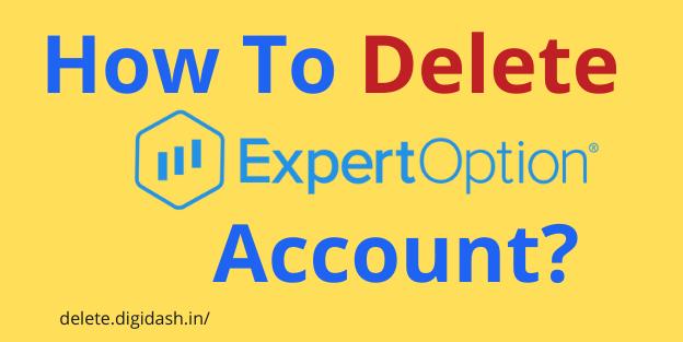 How To Delete Expertoption Account?