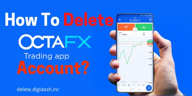 How To Delete Octafx Account?